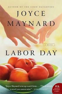 Labor Day, Joyce Maynard